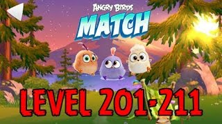 Angry Birds Match - LEVEL 201-211 - CAMPING TRIP - TREASURE TROY,CHILLY CHARLENE - Gameplay - EP16