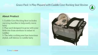 Graco Pack 'n Play Playard With Cuddle Cove Rocking Seat Review