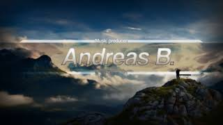 Andreas B    I Need Your Love Full Version