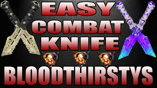 EASY COMBAT KNIFE BLOODTHIRSTYS-BLACK OPS 3 TIPS AND TRICKS