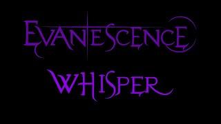 Evanescence - Whisper Lyrics (Demo 1)
