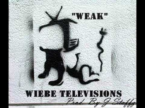 Wiebe Televisions - Weak (Prod. By J Staffz)