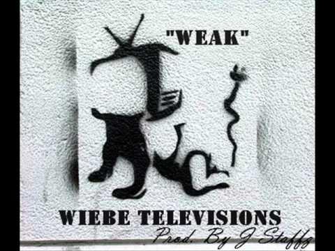Wiebe Televisions - Weak (Prod. By J Staffz)