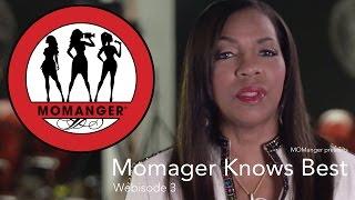 Momanger: Episode 3