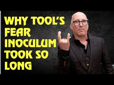 Tool  Why Fear Inoculum Took So Long