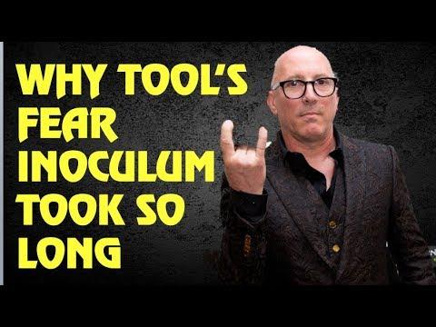 Tool:  Why Fear Inoculum Album Took So Long (2019)