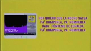 PA' ROMPERLA - Bad Bunny x Don Omar | Las Que No Iban A Salir (LETRA)
