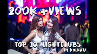 KOLKATA NIGHTLIFE 10 Places To Party In K-Town