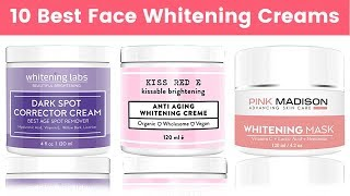 10 Best Face Whitening Creams 2019 | Usable for Dark Spots, Acne Scars, Sun Tan, Wrinkles, Blemishes