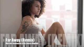 Marsha Ambrosius feat Busta Rhymes - Far Away (Remix)