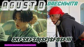 Agust D Daechwita MV REACTION B TCH I M TWERKING...