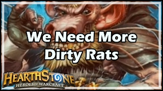 [Hearthstone] We Need More Dirty Rats