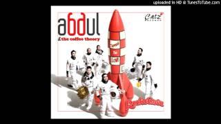 Abdul & The Coffee Theory -  I Feel (Good, Alive, Love) MP3