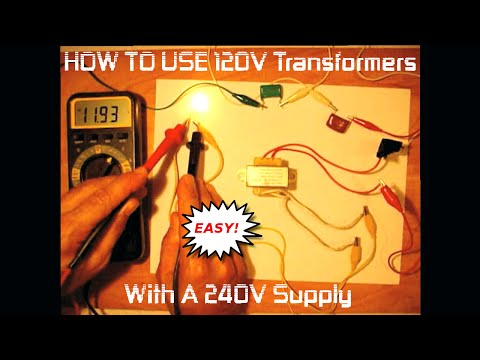 How To Use 120V Transformers wIth 240V