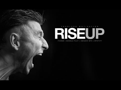 Rise Up - Motivational Speech For Those With Ambition - Team Fearless