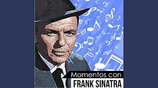 Strangers in the Night (Momentos Con Frank Sinatra)