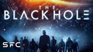 Quantum Voyage (The Black Hole) Full Movie Sci-Fi Thriller