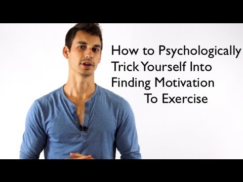 Trick Yourself into Finding Motivation to Exercise By Using Psychology