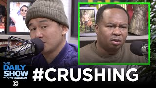 Ronny Chieng Hosts #CRUSHING: A Success Podcast for Winners | The Daily Show