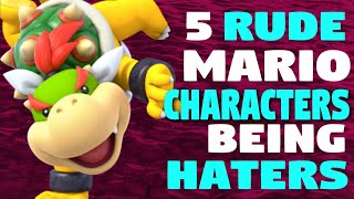 5 MEAN and RUDE Mario Characters That are Hating on Our *Sponsorship Announcement!*
