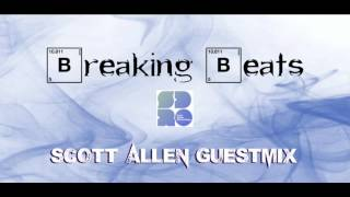 Breaking Beats Liquid Drum and Bass Mix Show - Scott Allen Guestmix