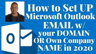 How to set up Microsoft Outlook email with your domain or own company name in 2020