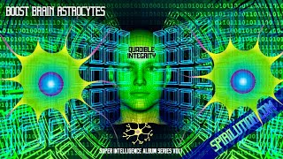 تحميل اغاني ★Super Intelligence★Boost Brain Astrocytes★(14hz 15.4hz 60hz 8-22hz) Binaural Beats (Memory Music) MP3