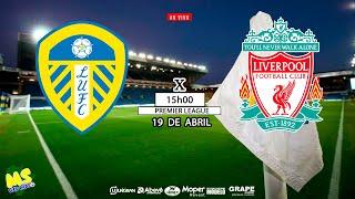 Leeds United vs Liverpool - 32° Rodada Premier League