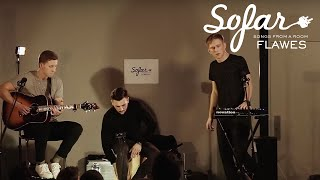 FLAWES   Hold Me Down (Halsey Cover) | Sofar London