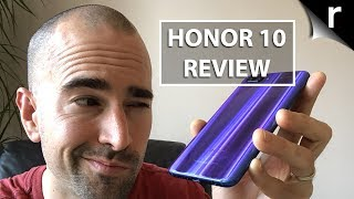 One Week with the Honor 10: Full thoughts on the UK model