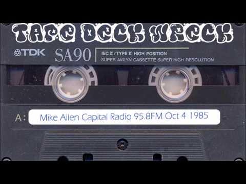 Mike Allen – Capital Radio 95.8FM – Oct 4 1985 (restored)