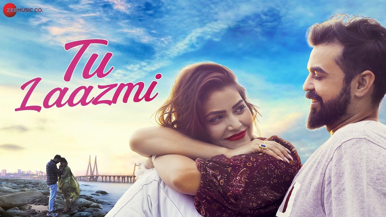 Tu Laazmi Song Lyrics In Hindi - Shahid Mallya Lyrics