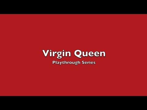 Virgin Queen 1-Turn Learning Game