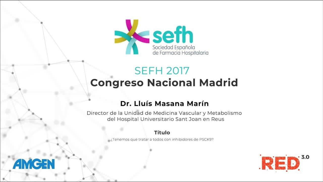 SEFH 2017: ¿Tenemos que tratar a todos los pacientes con inhibidores de PCSK9?