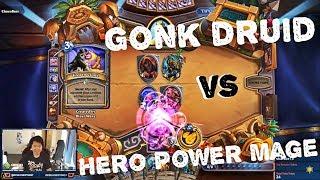 Hero Power Mage vs Gonk Druid. Gonk laughing on Toast!