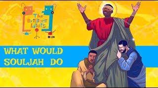 BRILLIANT IDIOTS: LET GO AND LET SOULJAH (FULL EPISODE)
