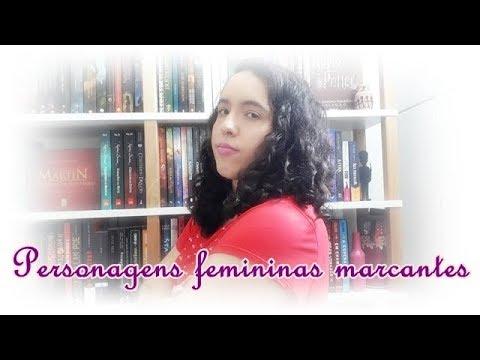Personagens femininas marcantes | Um Livro e Só