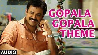 Gopala Gopala ||  Gopala Gopala Theme || Venkatesh Daggubati, Pawan Kalyan, Shriya Saran