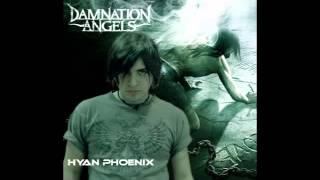 The Longest Day Of My Life - Hyan Phoenix (Damnation Angels Audition)