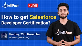 How to Get Salesforce Developer Certification | Salesforce Certification