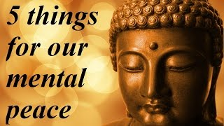 5 things for our inner mental peace & calm