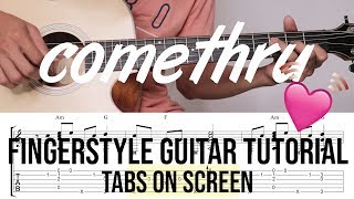 come thru guitar fingerstyle tabs - TH-Clip