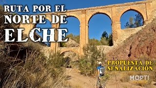 preview picture of video 'Ruta por el norte de Elche (propuesta de señalización)'