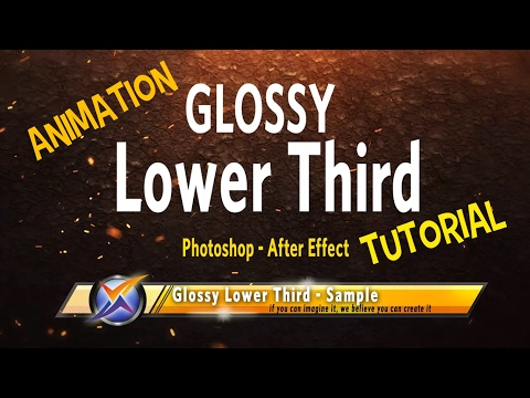 Tutorial Photoshop Ae - Animation Lower Third   Glossy