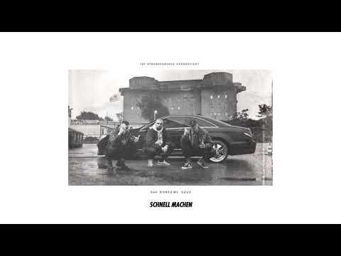 Sa4 (ft. Gzuz & Bonez) - Schnell machen