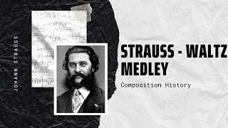 Johann Strauss Jr - Waltz medley