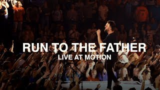 Cody Carnes - Run To The Father (Live at Motion Conference)