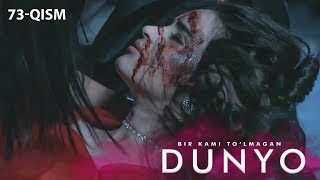 Bir kami to'lmagan dunyo (o'zbek serial)   Бир ками тўлмаган дунё (узбек сериал) 73-qism