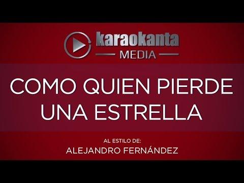Como quien pierde una estrella Alejandro Fernandez
