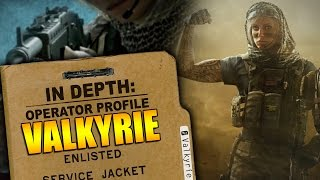 Rainbow Six Siege - In Depth: Operator Profile: VALKYRIE